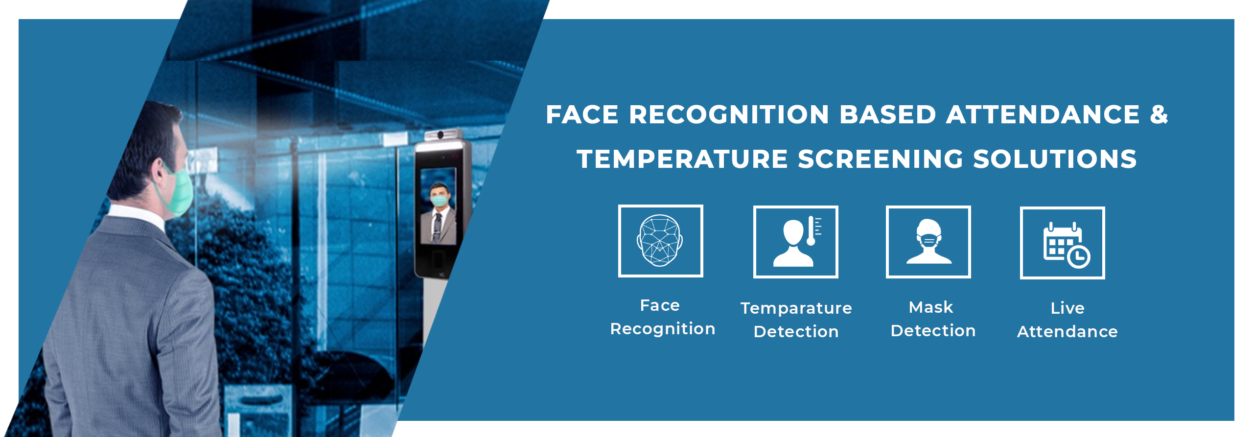 Face Recognition Based Attendance & Temperature Screening Solutions
